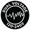 Dual Voltage 120-240V