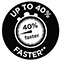 Up to 40% Faster