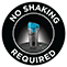 No Shaking Required