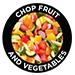 Chop Fruit & Vegetables