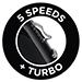5 Speeds   Turbo