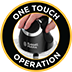 One Touch Operation