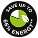 Save up to 66% Energy**